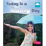 Today Is A Rainy Day - What Is the Weather Today? (series)