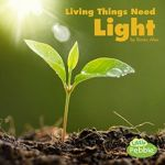 What Living Things Need Series