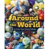 Around the World - A Can-You-Find-It Book