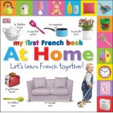 My First French Book: At Home (3-5 Yrs)