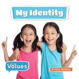 My Identity Our Values Series