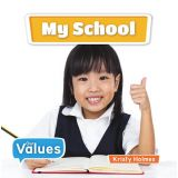My School Our Values Series