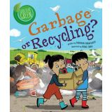 Garbage Or Recycling