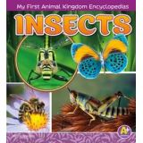 Insects - My First Animal Kingdom Encyclopedias (series)