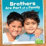 Brothers Are Part Of A Family
