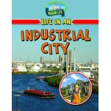 Life In An Industrial City-Urban Life