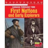 First Nations and Early Explorers - Canada Through Time Series
