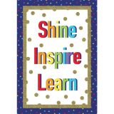 Shine Inspire Learn Poster