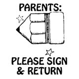 Parents Please Sign and Return Self-Inking Stamp Pad