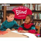 Some Kids Are Blind: A 4D Book