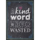 A Kind Word is Never Wasted - Inspire U Poster