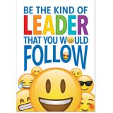 Be the kind of leader that you would follow.