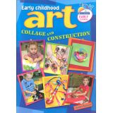 Early Childhood Art - Collage and Construction