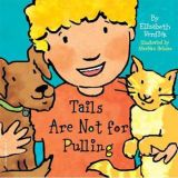 Best Behaviour Board Book Series - Tails Are Not For Pulling