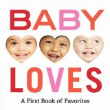 Baby Loves : A First Book Of Favourites