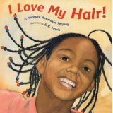 I Love My Hair - Board Book
