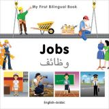 My First Bilingual Book - Jobs (English/Arabic)