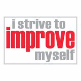 I Strive To Improve Myself Inspiring Poster