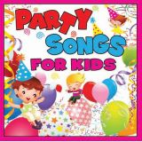 Party Songs for Kids