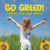Go Green Caring For Our Earth