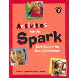 Activities for the Spark: Curriculum for Early Childhood