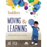 Toddlers Moving And Learning Physical Education Curriculum