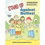 Stand Up Against Bullies (G.3-5)