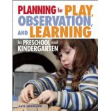 Planning for Play, Observation, and Learning