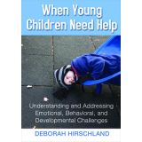 When Young Children Need Help: Developmental Challenges