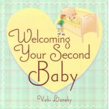 Welcoming Your Second Baby: 3rd Edition