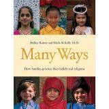 Many Ways: How Families Practice Their Beliefs and Religions