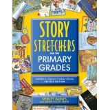 Story Stretchers for the Primary Grades
