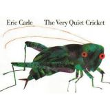 Eric Carle Library - Very Quiet Cricket