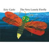 Eric Carle Board Books - The Very Lonely Firefly
