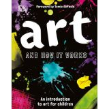 Art and How it Works - An Introduction to Art for Children