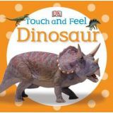 Touch and Feel Series - Dinosaur