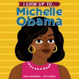 I Look Up To..Michelle Obama