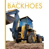 Amazing Machines-Backhoes