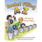 Bucket Fillng From A To Z Being Happy