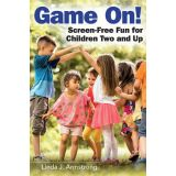 Game On: Screen-Free Fun for Children Two and Up