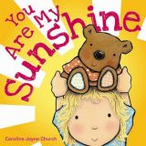 You Are My Sunshine (Ages 0-3)