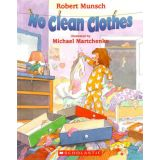 Robert Munsch Book and CD - No Clean Clothes