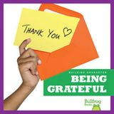 Being Grateful-Building Character