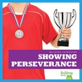 Showing Perseverance -Build Character