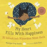 My Heart Fills With Happiness English Plains Cree