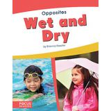 Wet And Dry-Opposites