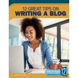 12 Great Tips On Writing A Blog