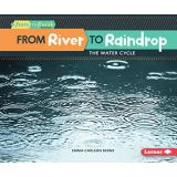 From River To Raindrop: Water Cycle