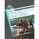 Road To Upper And Lower Canada