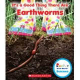 Earthworms - It's a Good Thing There Are